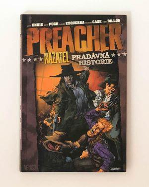 Preacher: Pradávná historie - G. Ennis, S. Pugh, C. Ezquerra, R. Case, S. Dillon