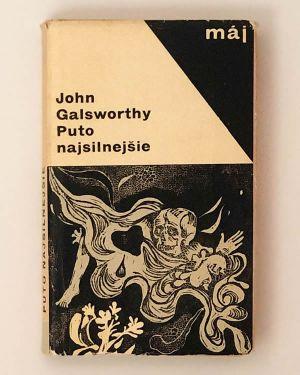 Puto najsilnejšie John Galsworthy