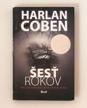 Šesť rokov- Harlan Coben