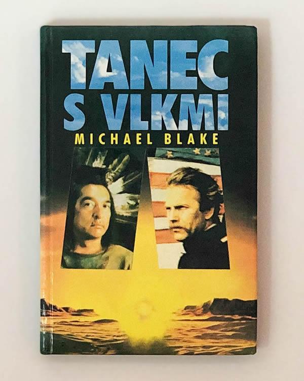 Tanec s vlkmi Michael Blake