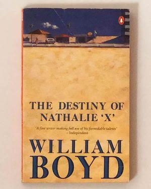 The Destiny of Nathalie 'X' William Boyd