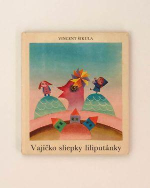 Vajíčko sliepky liliputánky Vincent Šikula