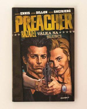 Preacher 6: Válka na slunci - Garth Ennis, Steve Dillon, Peter Snejbjerg