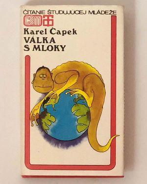 Válka s Mloky Karel Čapek