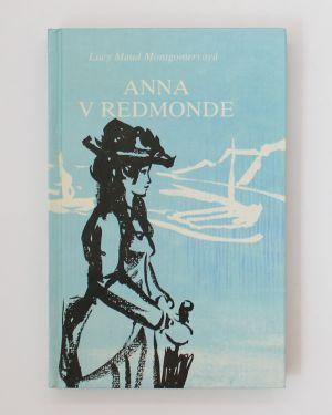 Anna v Redmonde Lucy Maud Montgomery