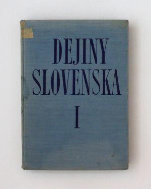 Dejiny Slovenska 1 Kolektív autorov