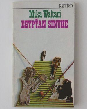 Egypťan Sinuhe Mika Waltari