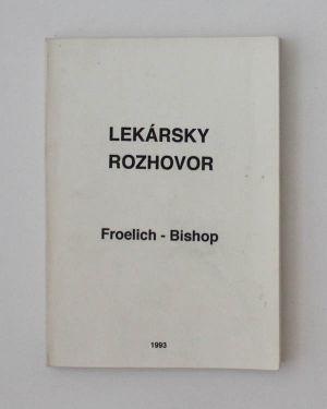 Lekársky rozhovor Froelich - Bishop