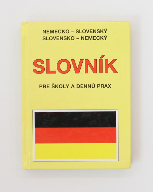 Nemecko-slovenský slovensko-nemecký slovník pre školy a dennú prax Horst Hogh Emil Rusznák