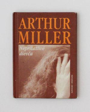 Nepríťažlivé dievča Arthur Miller