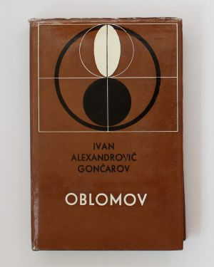 Oblomov Ivan Alexandrovič Gončarov