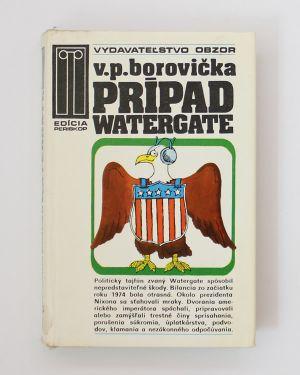 Prípad Watergate V. P. Borovička