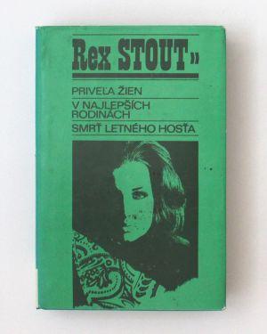 Priveľa žien, V najlepších rodinách, Smrť letného hosťa Rex Stout