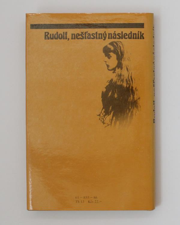 Rudolf, nešťastný následník István Bart
