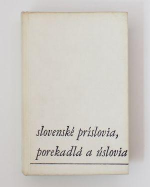 Slovenské príslovia, porekadlá a úslovia Adolf Peter Záturecký