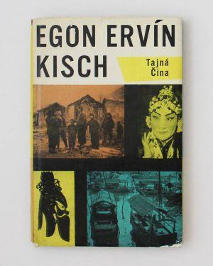 Tajná Čína Egon Ervín Kisch