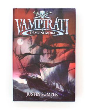 Vampiráti: Démoni mora Justin Somper