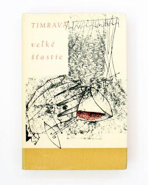 Veľké šťastie Timrava