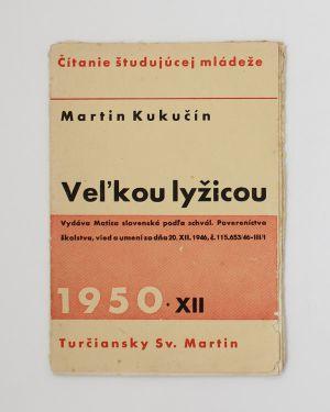 Veľkou lyžicou Martin Kukučín
