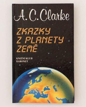 Zkazky z planety Země A. C. Clarke