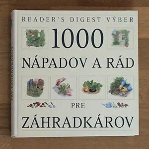 1000 nápadov a rád pre záhradkárov - John Palmer