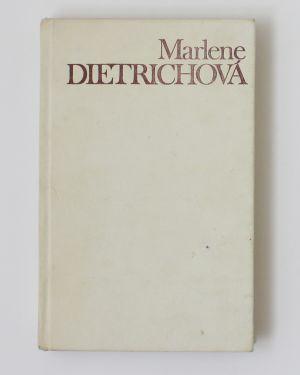 Berte len môj život- Marlene Dietrichová