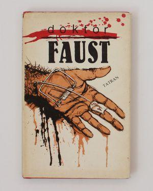 Doktor Faust, svetoznámy čarodejník