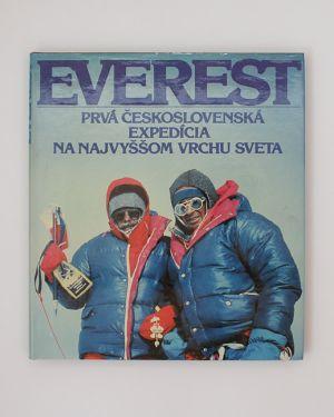 Everest - Prvá Československá expedícia na najvyššom vrchu sveta František Kele a kol.