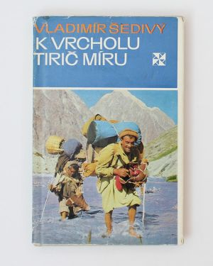 K vrcholu Tirič Míru Vladimír Šedivý