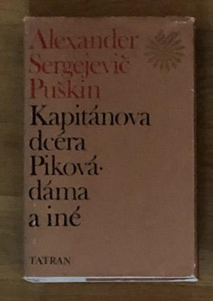 Kapitánova dcéra, Piková dáma a iné - Alexander Sergejevič Puškin