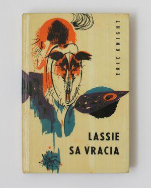 Lassie sa vracia - Eric Knight