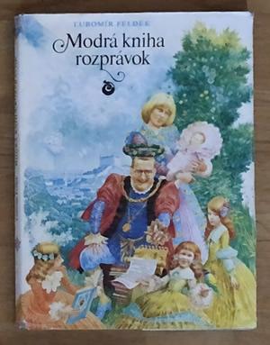 Modrá kniha rozprávok - Ľubomír Feldek