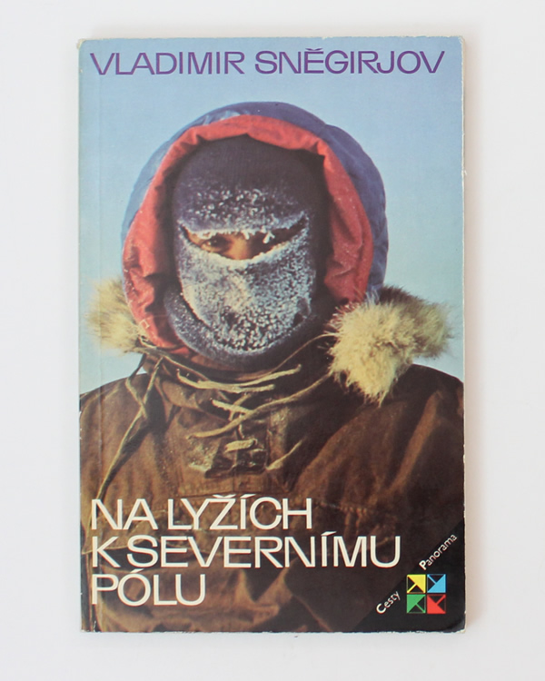 Na lyžích k severnímu pólu Vladimir Sněgirjov