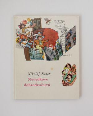 Nevedkove dobrodružstvá Nikolaj Nosov