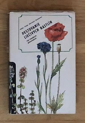 Pestovanie liečivých rastlín - Miroslav Brabenec