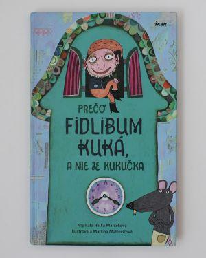 Prečo Fidlibum kuká, a nie je kukučka Halka Marčeková