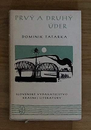 Prvý a druhý úder - Dominik Tatarka