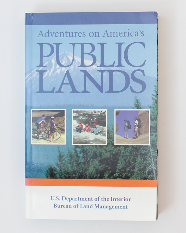 Adventures on America's Public Lands Mary E. Tisdale Bibi Booth