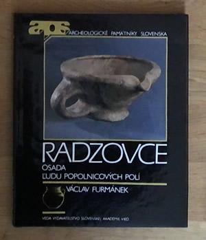 Radzovce - osada ľudu popolnicových polí - Václav Furmánek