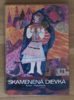Skamenená dievka - Anton Habovštiak