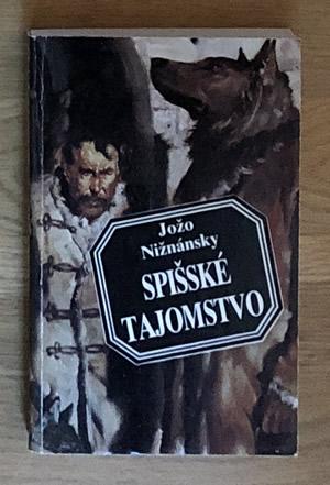 Spišské tajomstvo - Jožo Nižnánsky