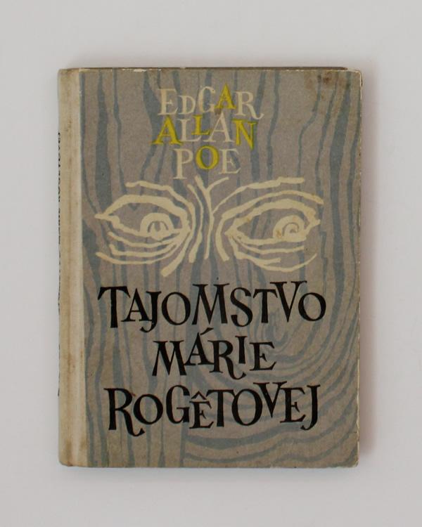 Tajomstvo Márie Rogêtovej Edgar Allan Poe