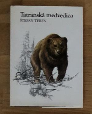 Tatranská medvedica Štefan Teren