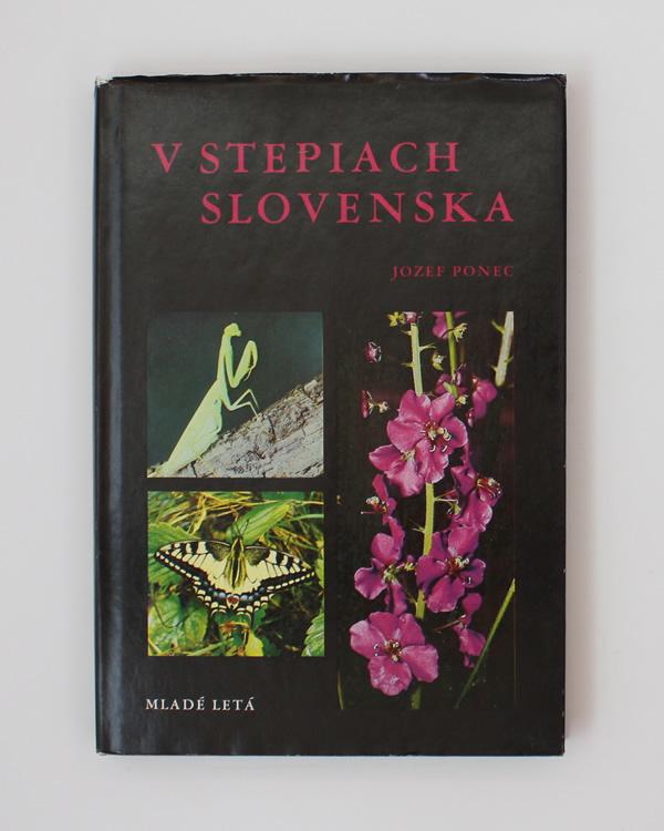 V stepiach Slovenska Jozef Ponec