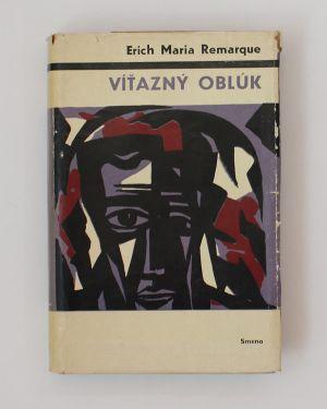 Víťazný oblúk Erich Maria Remarque
