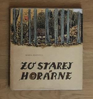 Zo starej horárne - Mária Haštová